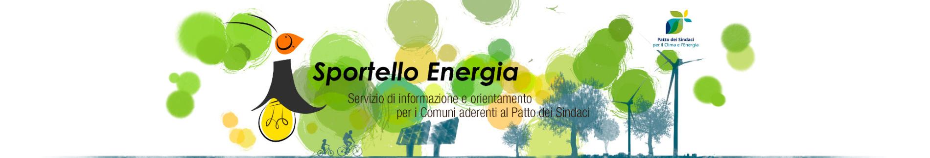 Sportello Energia Servizio informativo e di orientamento al cittadino sulle tematiche energetiche